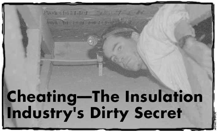 Home Energy Magazine Cheating The Insulation Industry