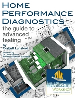 Book Review—Home Performance Diagnostics: The Guide to Advanced Testing